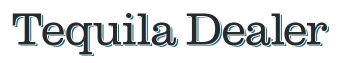 Tequila Dealer - Die erste Adresse für Tequila.
